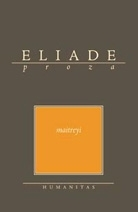 Maitrey  by  Mircea Eliade