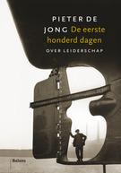 De eerste honderd dagen  by  Pieter de Jong