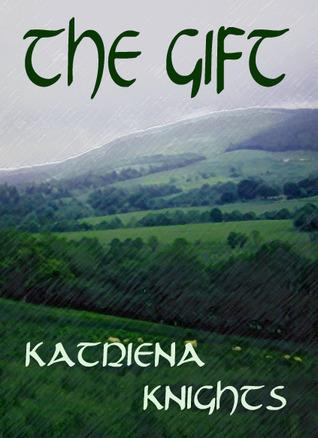 The Gift  by  Katriena Knights