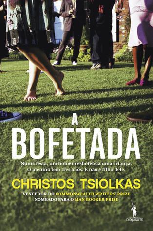 A Bofetada  by  Christos Tsiolkas