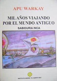 Mil años viajando por el mundo antiguo Luis Huarcaya Alzamora
