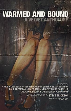 Warmed and Bound: A Velvet Anthology Pela Via