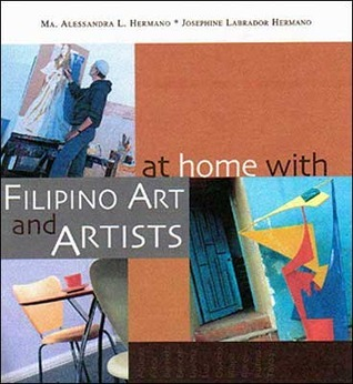 At Home with Filipino Art and Artists  by  Ma. Alessandra L. Hermano
