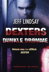 Dexters Dunkle Drømme (Dexter, #1) Jeff Lindsay