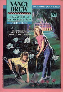 The Mystery at Magnolia Mansion (Nancy Drew, #97)  by  Carolyn Keene