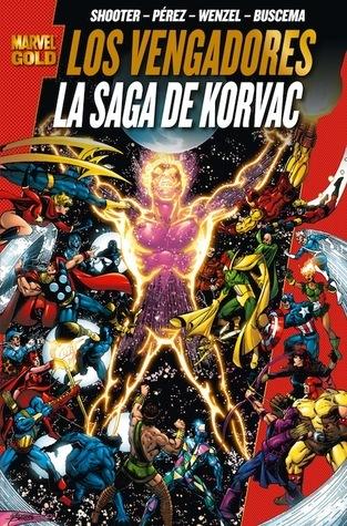 Los Vengadores: La Saga de Korvac  by  Jim Shooter