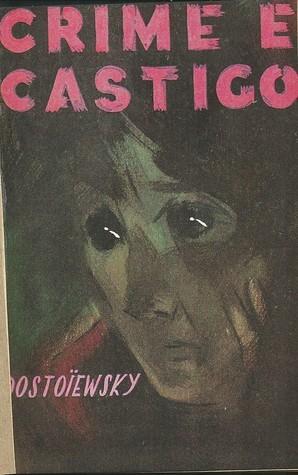 Crime e Castigo #2  by  Fyodor Dostoyevsky