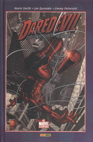 Daredevil ¡El hombre sin miedo! #1: Diablo guardián (Daredevil Marvel Knights #1) Kevin Smith