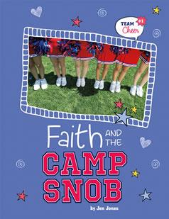 Faith and the Camp Snob (Team Cheer, #1)  by  Jen Jones