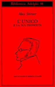 LUnico e la sua proprietà  by  Max Stirner