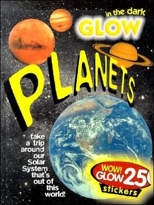 Planets: Glow in the Dark  by  Red Bird Press