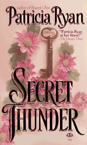 Secret Thunder (Perigueux Family #1)  by  Patricia Ryan