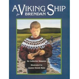 A Viking Ship for Brendan Catherine Simpson