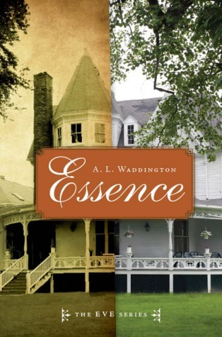 Essence (Eve #1)  by  A.L. Waddington