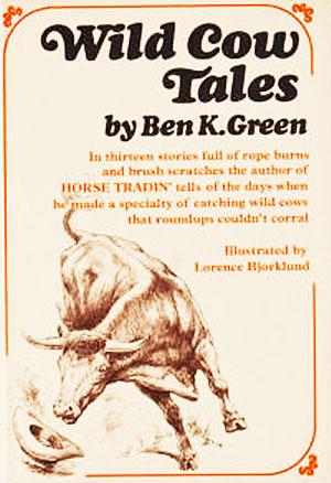 Wild Cow Tales Ben K. Green