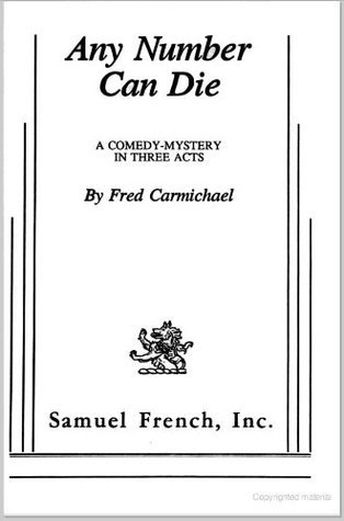 Any Number Can Die  by  Fred Carmichael