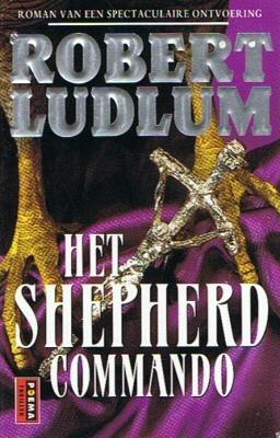 Het Shepherd commando  by  Robert Ludlum
