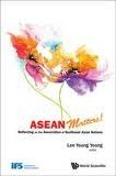 ASEAN Matters!: Reflecting on the Association of Southeast Asian Nations  by  Yoong Yoong Lee