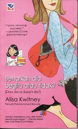 Benarkah Dia Begitu atau Tidak?  by  Alisa Kwitney