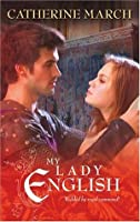 My Lady English  by  Catherine March
