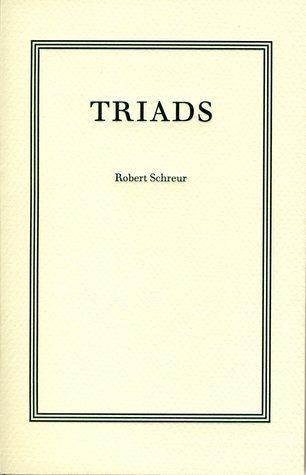 Triads  by  Robert Schreur