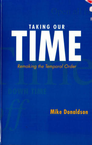 Taking Our Time Mike Donaldson