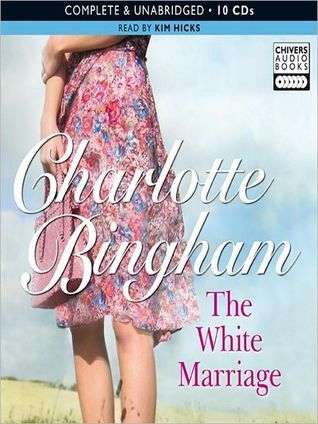 The White Marriage  by  Charlotte Bingham