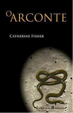 O Arconte Catherine Fisher