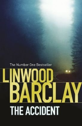 The Accident  by  Linwood Barclay