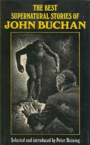 Supernatural Tales John Buchan