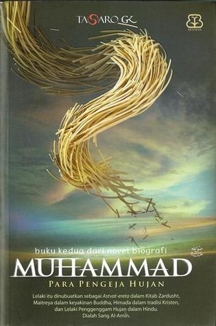Muhammad: Para Pengeja Hujan Tasaro G.K.