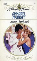 A Promise Kept (Harlequin Presents #1148)  by  Annabel Murray