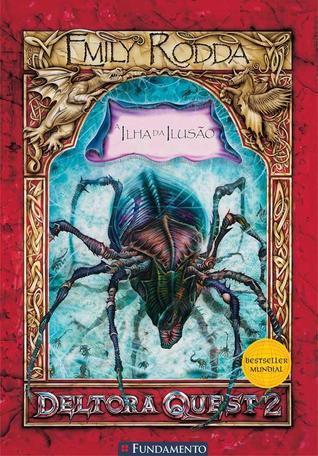 A Ilha da Ilusão (Deltora Shadowlands, #2) Emily Rodda