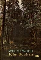Witch Wood John Buchan