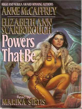 Powers That Be: Petaybee: Powers Trilogy, Book 1  by  Anne McCaffrey