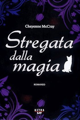 Stregata dalla magia Cheyenne McCray