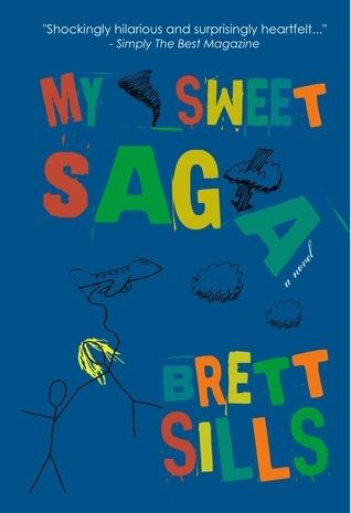 My Sweet Saga Brett Sills