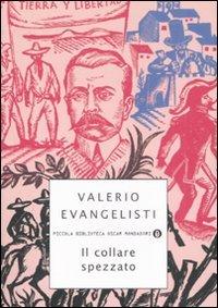 Il collare spezzato  by  Valerio Evangelisti