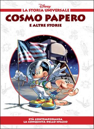 Cosmo Papero e altre storie - Età contemporanea: La conquista dello spazio Walt Disney Company