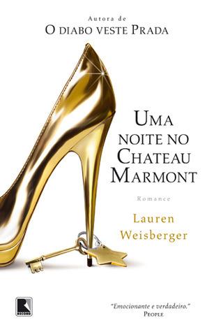 Uma noite no Chateau Marmont Lauren Weisberger