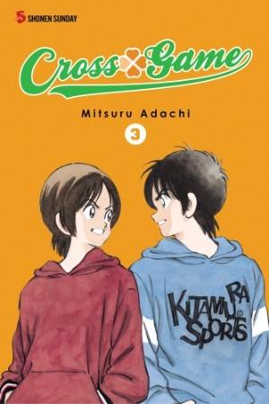 Cross Game 3 (Cross Game, #6–7) Mitsuru Adachi
