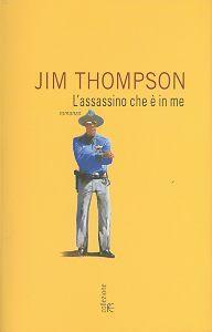 Lassassino che è in me Jim Thompson