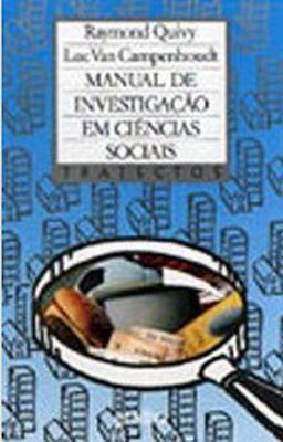 Manual de Investigação em Ciências Sociais  by  Luc Van Campenhoudt
