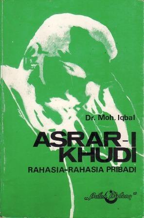 Asrar-I Khudi: Rahasia-rahasia Pribadi Muhammad Iqbal