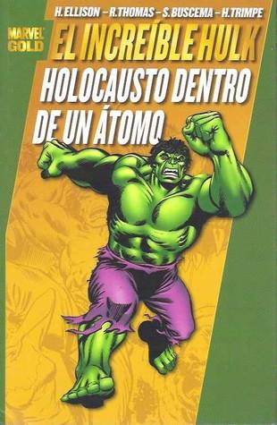 Hulk: Holocausto dentro de un átomo Harlan Ellison
