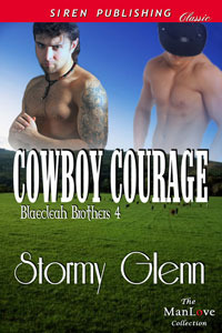 Cowboy Courage (Blaecleah Brothers #4)  by  Stormy Glenn