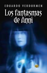 Los Fantasmas de Anni Eduardo Verdurmen