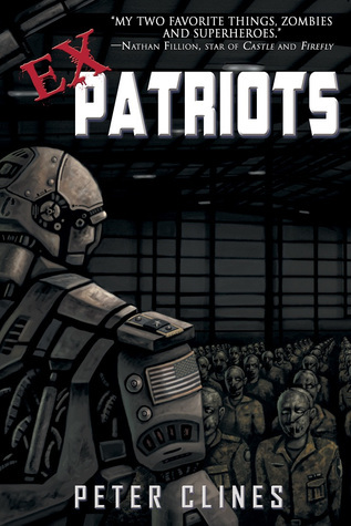 Ex-Patriots (Ex-Heroes #2)  by  Peter Clines
