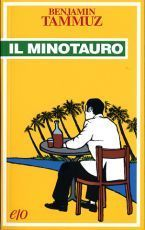 Il minotauro  by  Benjamin Tammuz