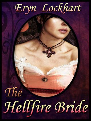 The Hellfire Bride Eryn Lockhart